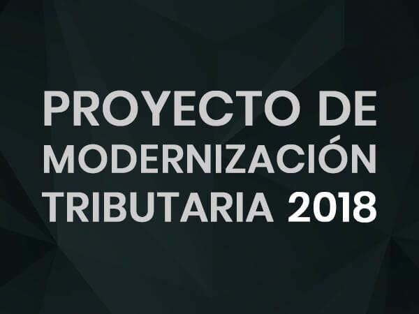Proyecto de Modernización Tributaria 2018