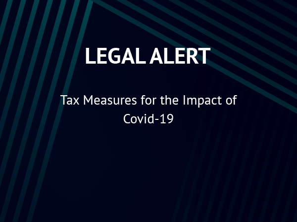 Tax Measures for the Impact of Covid-19