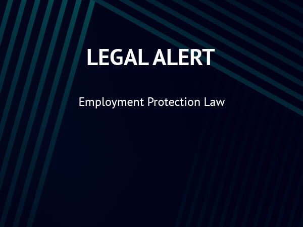 Legal Alert: Employment Protection Law
