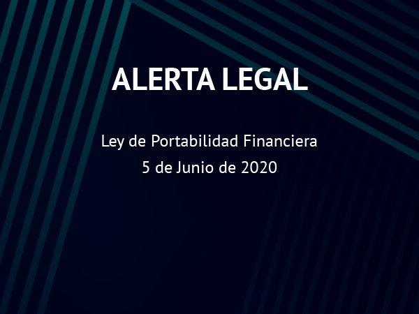 Alerta Legal: Portabilidad Financiera