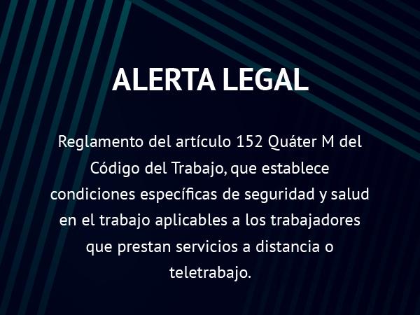 Alerta Legal: Condiciones de seguridad y salud para los trabajadores que prestan servicios a distancia