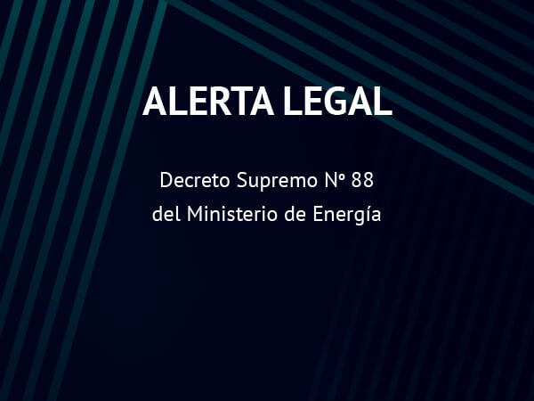 Alerta Legal: Decreto Supremo No 88 del Ministerio de Energía